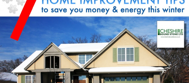 7 Winter Improvement Tips To Save You Money This Winter…